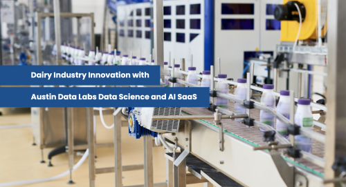 Austin Data Labs in the Dairy Industry